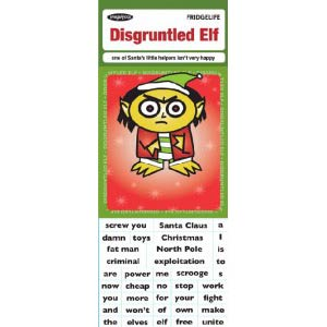 disgruntledelf265 119x3001 Digruntled Elf Fridge Magnets, tell the big man in red just where to stick it